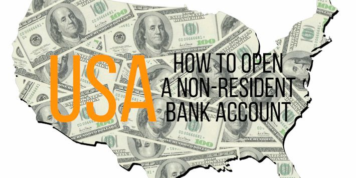 How to open a USA Bank Account as a Tourist / Non Resident