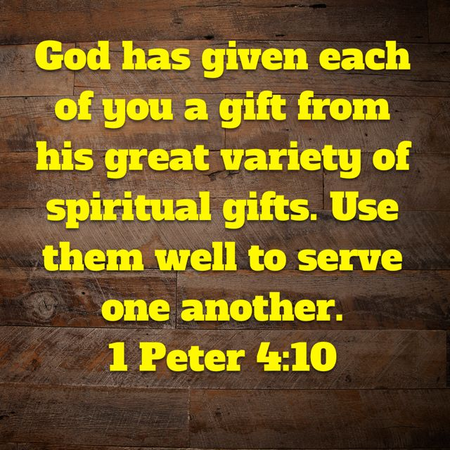 17 best bible verse images on pinterest bible scriptures bible god has given each of you a gift from his great variety of spiritual gifts negle Image collections