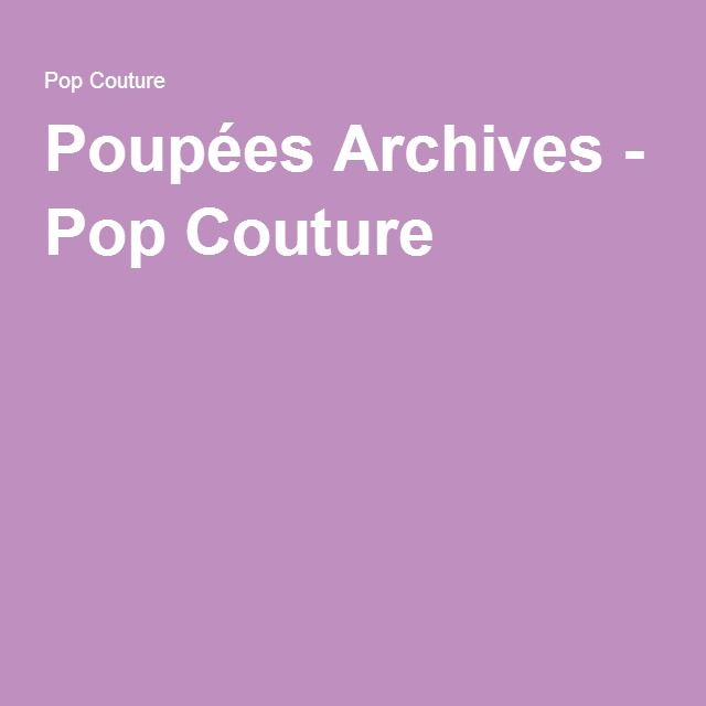 Poupées Archives - Pop Couture