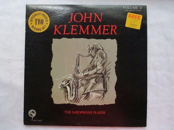 THE BEST OF JOHN KLEMMER THE SAXOPHONE PLAYER LP MCA 2-6017 VG/EX+