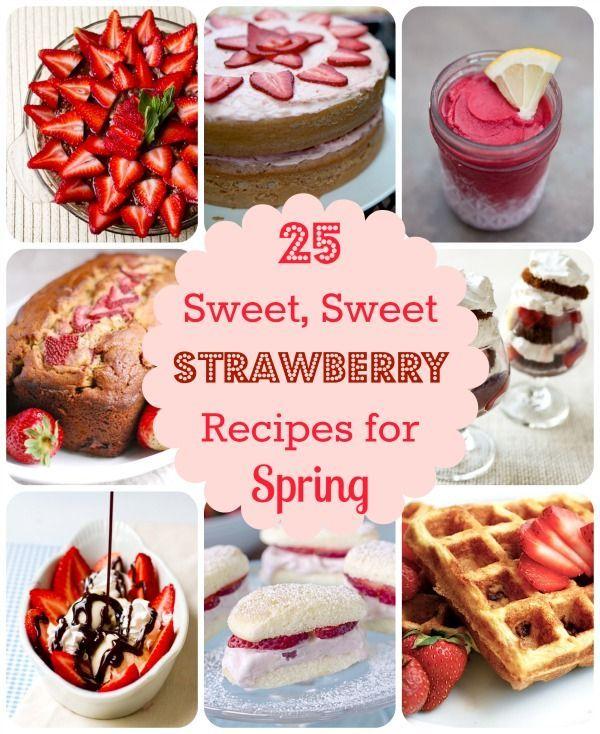 25 Sweet, Sweet Strawberry Dessert Recipes!, #Dessert, #Strawberry, #Sweet