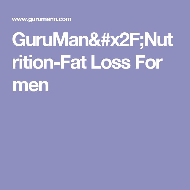 GuruMan/Nutrition-Fat Loss For men