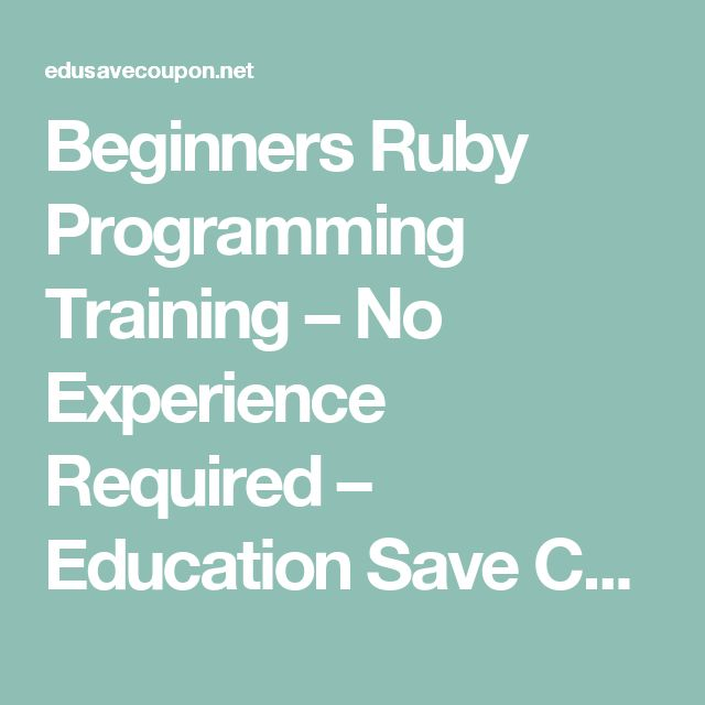 Beginners Ruby Programming Training – No Experience Required – Education Save Coupon