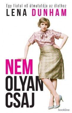 Lena Dunham - Nem olyan csaj