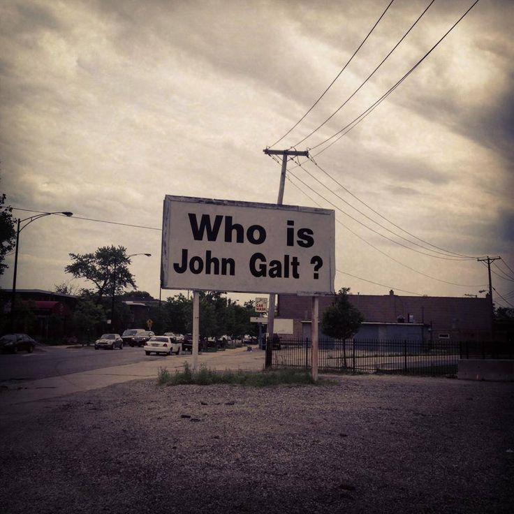17 Best images about Who is John Galt? on Pinterest ...