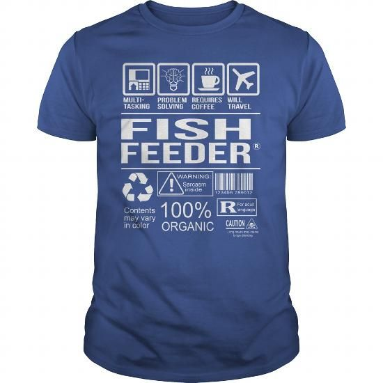 Awesome Tee For Fish Feeder #shirts for tv fanatics #winter sweater. MORE INFO  => https://www.sunfrog.com/LifeStyle/Awesome-Tee-For-Fish-Feeder-104697558-Royal-Blue-Guys.html?68278
