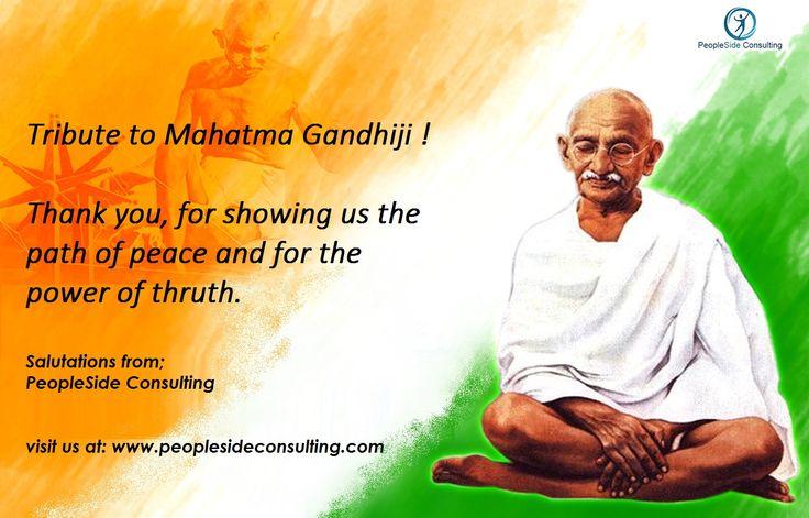Tribute to Mahatma Gandhi Ji