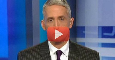 Trey Gowdy explains to Greta: Benghazi report might hit before 2016 election, but what's Hillary afraid of?