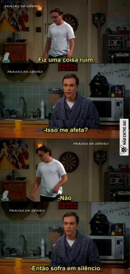 Sheldon sendo Sheldon