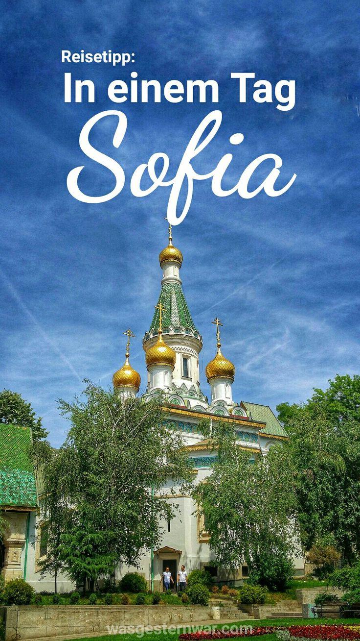 Erkunde Bulgariens Hauptstadt Sofia in einem Tag. Mit diesem Guide zu allen Sehenswürdigkeiten Sofias.