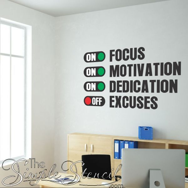 Focus Dedication Motivation On Excuses Off Wall Art Decals Classroom Walls Office Wall Design Cool Wall Art