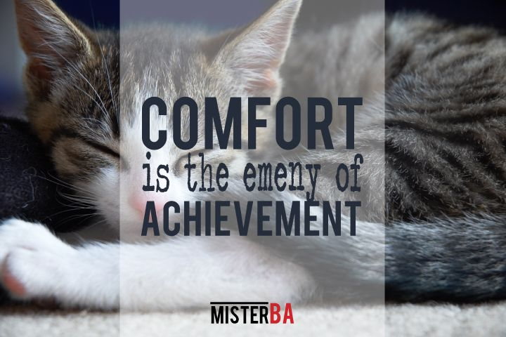 Comfort is the enemy of #achievement. Let's guard against falling into our #comfort zones. #MondayMotivation #MisterBA #quote #quotes #motivation #motivational
