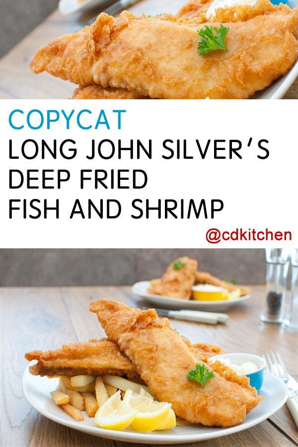17 best images about fish on pinterest crabs corn for Long john silver fish and chips