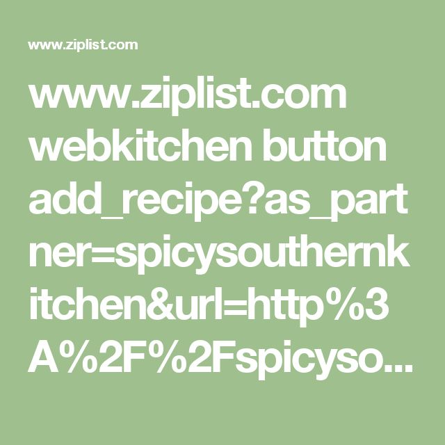 www.ziplist.com webkitchen button add_recipe?as_partner=spicysouthernkitchen&url=http%3A%2F%2Fspicysouthernkitchen.com%2Fsuper-creamy-mac-cheese%2F
