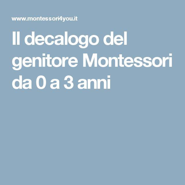 Il decalogo del genitore Montessori da 0 a 3 anni