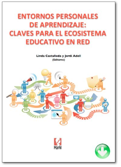 PLE: claves para el ecosistema educativo en red. Castañeda - Adell (on line)