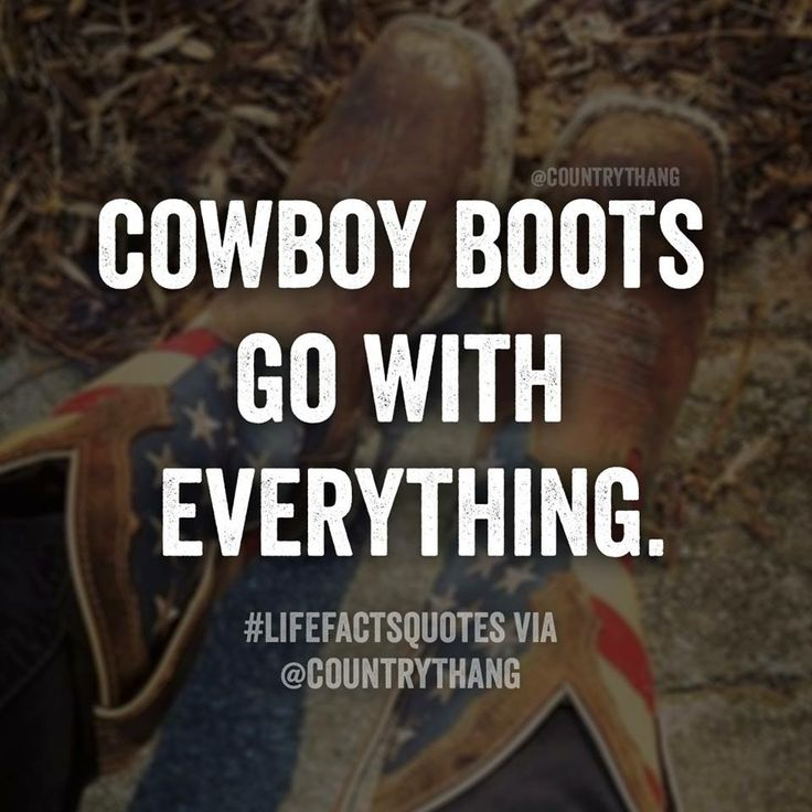 cowgirl boots photography with quotes wwwpixsharkcom