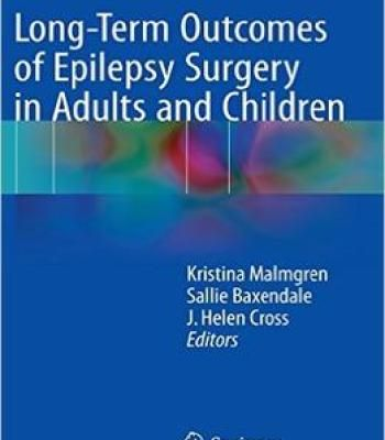 Long-Term Outcomes Of Epilepsy Surgery In Adults And Children PDF