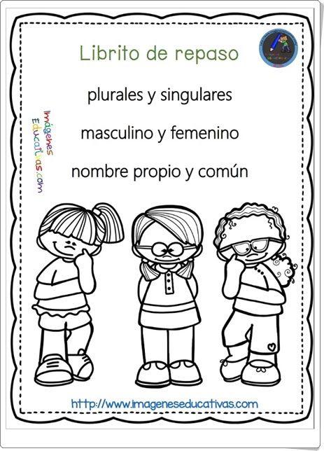 """Libirito de repaso 2: """"Nombre propio y común. Género y número"""" Spanish Lessons For Kids, Spanish Class, Plural Y Singular, Spanish Worksheets, Grade 1, Preschool, Education, Comics, Words"""