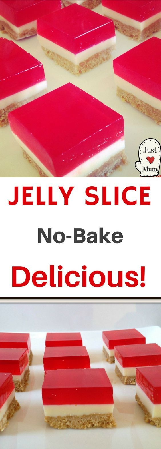 Just a Mum's No Bake Jelly Slice
