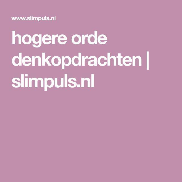 hogere orde denkopdrachten | slimpuls.nl