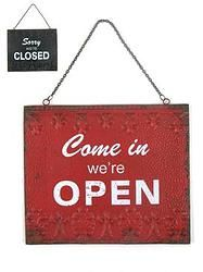 Come In We're Open, Sorry We're Closed - $24.99