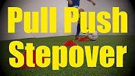 Push Pull Stepover - Cones Dribbling Drills - Soccer (Football) Ball Mastery Training for U10-U11