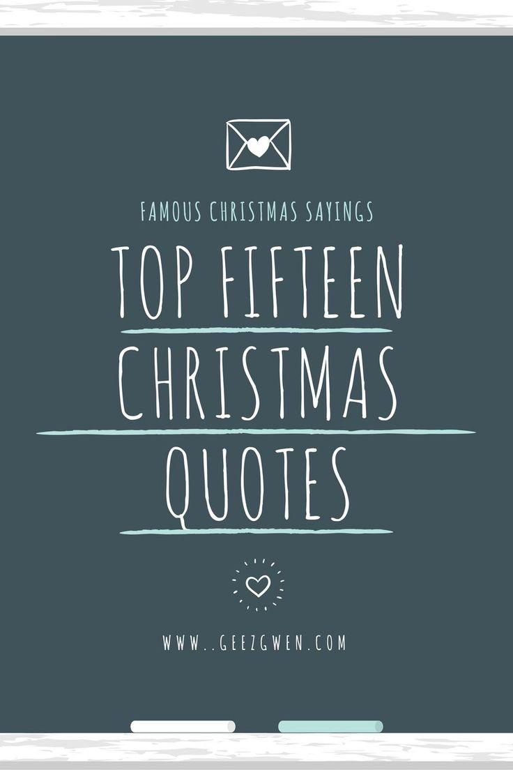 25 Unique Best Christmas Quotes Ideas On Pinterest