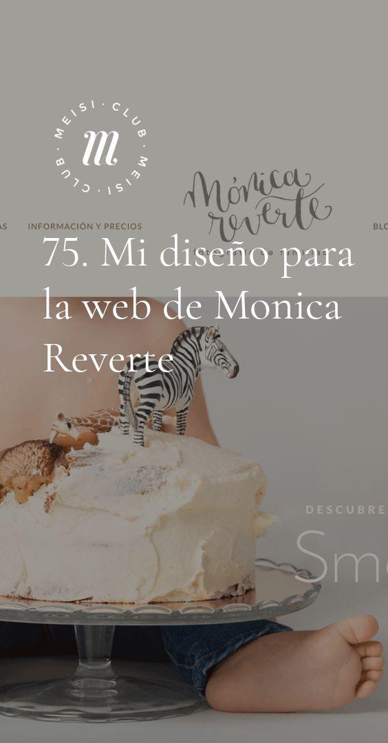 76. Mi diseño para la web de Mónica Reverte https://meisi.es