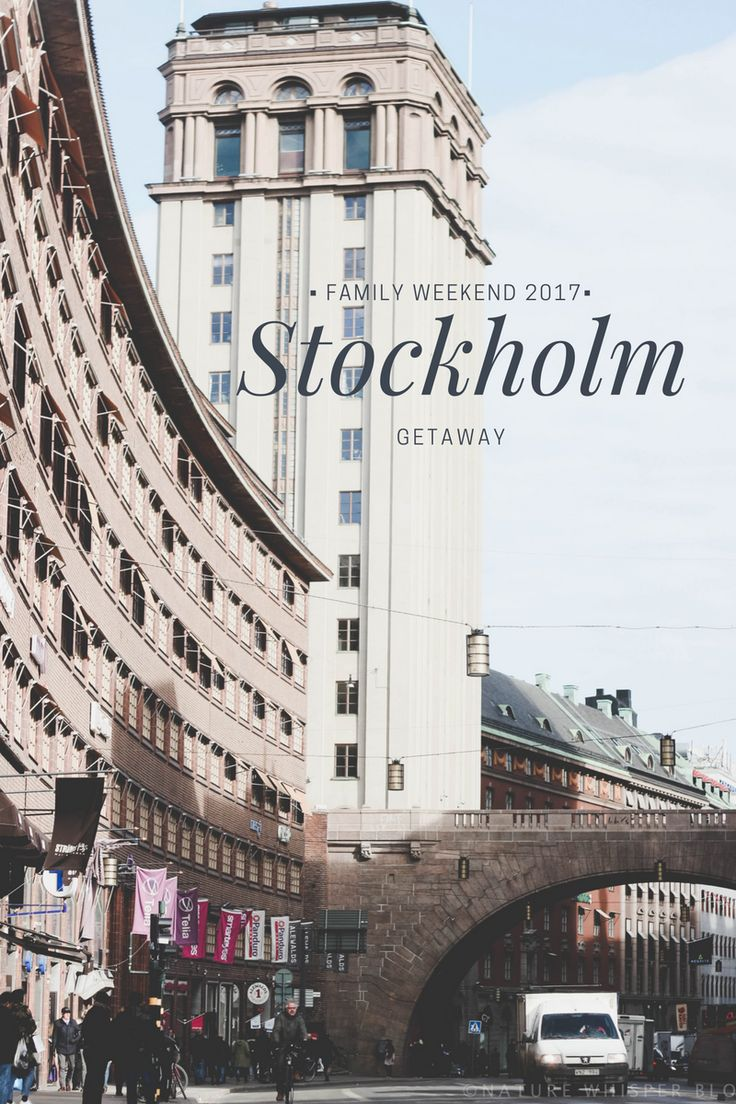 Stockholm Family Getaway Hotel Review