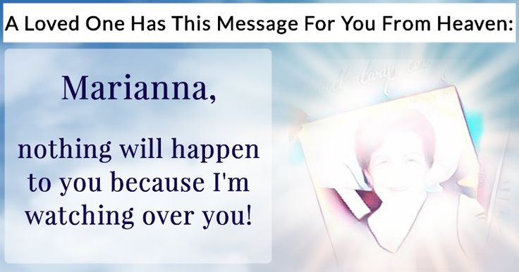 What's Your Loved One's Message From Heaven?
