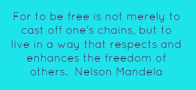 For to be free is not merely to cast off...: Freedom Quotes, Nelson Mandela Quotes, Quotes Quotations, Quotes Collection
