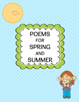 8 poems from poets Claude McKay, William Carlos Williams, Emily Dickinson, Robert Burns, Edgar Guest, Amy Lowell, Mark Twain, and Marianne Moore about spring and summer  Poems can be displayed to welcome spring or can be used for poetry studies.