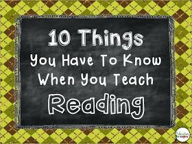 Education to the Core: 10 Things You Have To Know When You Teach Reading