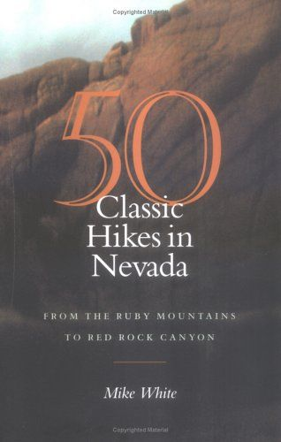Mike White, renowned outdoors writer and instructor, has now compiled a guide to fifty of the best Nevada hikes, ranging across the entire state from the Mojave Desert to the Sierra Nevada, from the basin-and-range sagebrush country to the alpine heights of the Ruby Mountains.