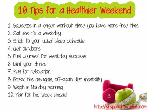 10 tips for a healthier weekend - PositiveMedPositiveMed | Stay Healthy. Live Happy