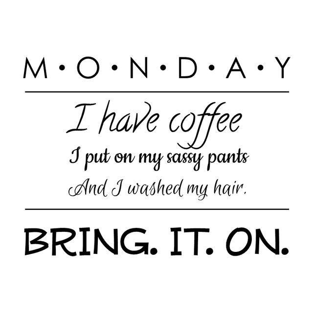 Let's do this..Happy Monday ☕☕☕⚘