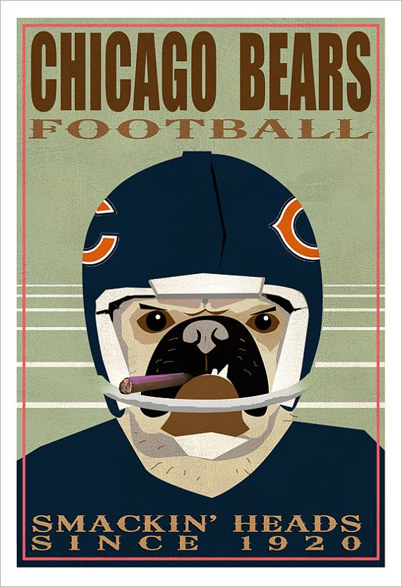 Chicago Bears Football Poster -13x19 - Chicago Pug Dog print