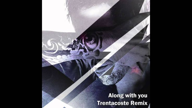 Dope Stars Inc - Along With You - Trentacoste Remix - Credits: Produced, performed and remixed by Marco Trentacoste