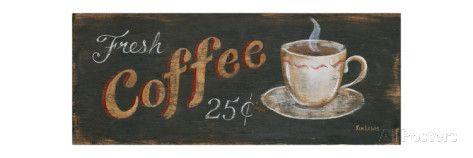Fresh Coffee 25 Cents Art Print