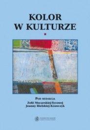 Kolor w kulturze, Zofia Mocarska-Tycowa, Joanna Bielska-Krawczyk