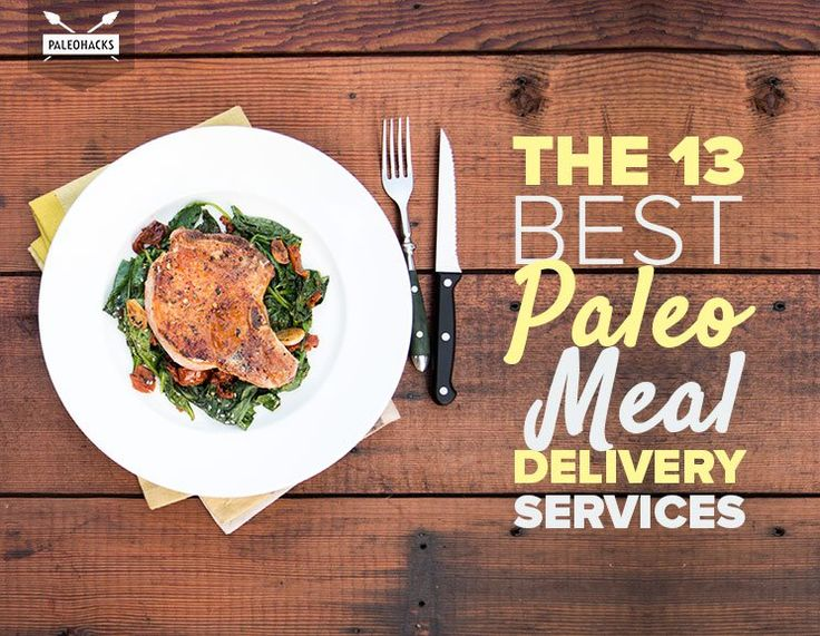 Forget Blue Apron -- these Paleo-friendly delivery services are the best options when you're too busy to cook.