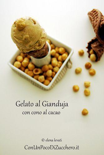 Gelato al gianduja e cono al cacao: https://conunpocodizucchero.wordpress.com/2014/07/02/gelato-al-ganduja-con-cono-al-cacao/