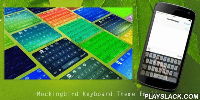 Mockingbird Keyboard Theme  Android App - playslack.com , It could be extremely fantastic if you can use the same theme for both keyboard and wallpaper. With Mockingbird Keyboard Theme Emoji, you will be able to change the color or the picture of your keyboard to be a Mockingbird style, and at the same time you can change the theme of your wallpaper to align with that of keyboard.Accessorize your keyboard with those amazing flaming effects that will make your gadget burn like hell. Those…