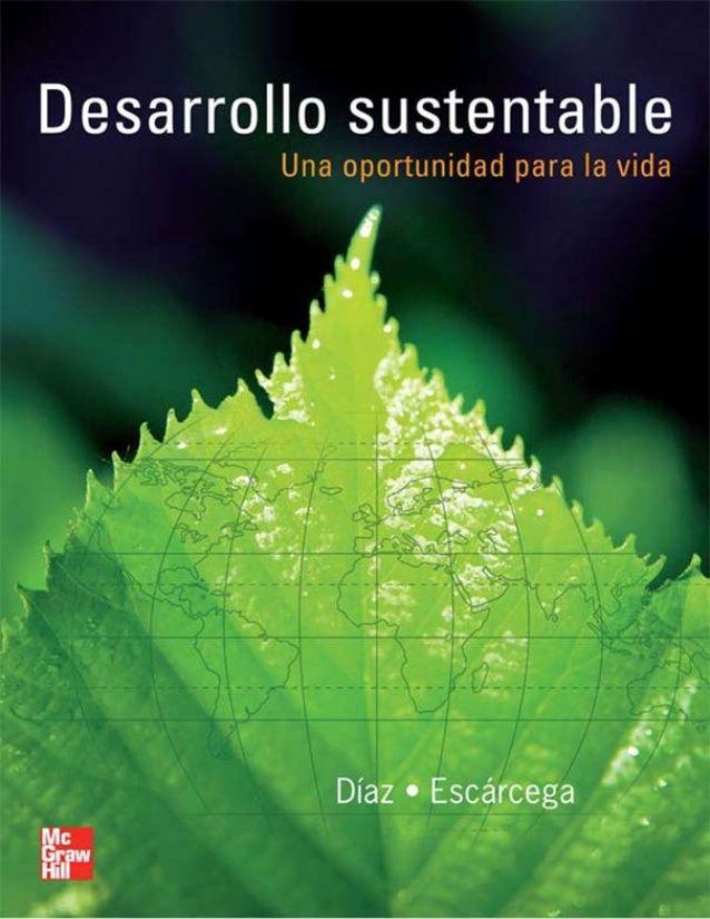 Desarrollo sustentable. una oportunidad para la vida