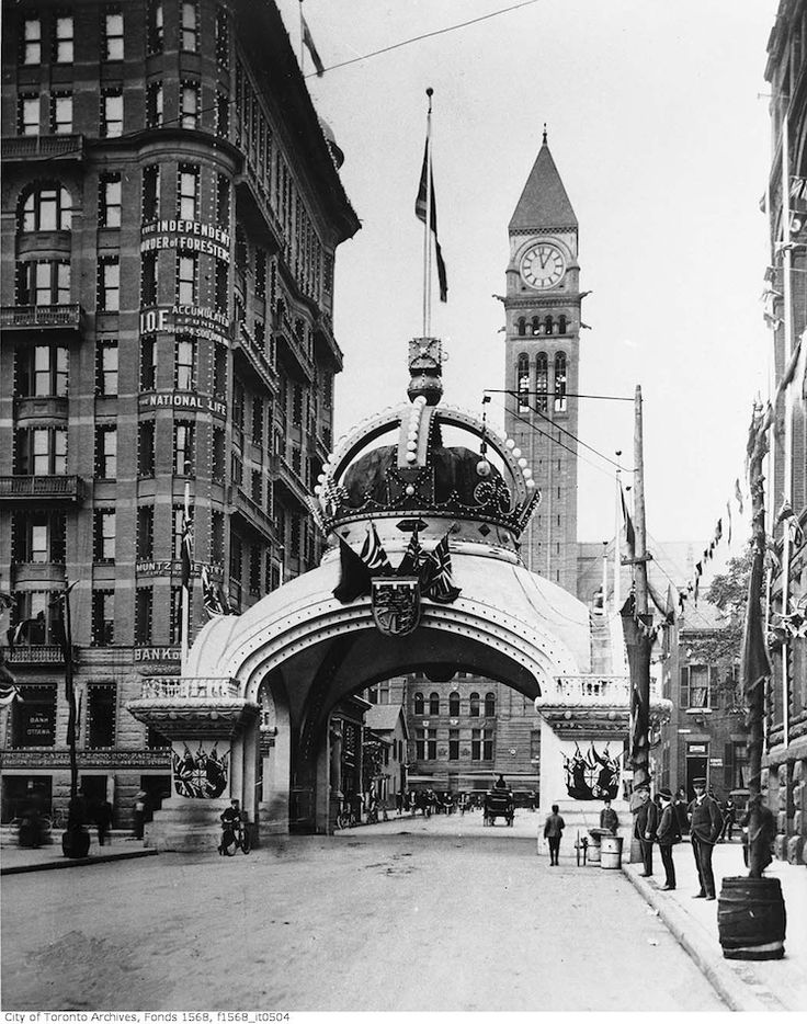 Independent Order of Foresters' Arch, Bay Street at Richmond Street West erected for the visit of Duke and Duchess of Cornwall and York 1901   Heritage Toronto Mondays