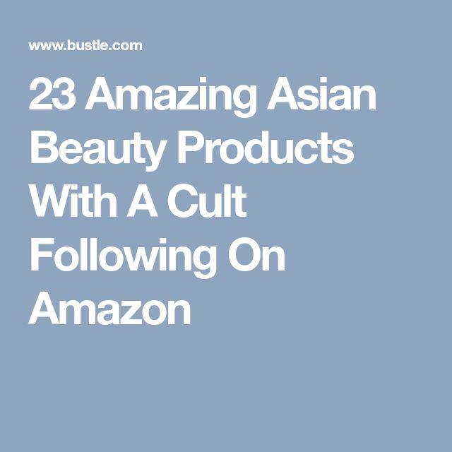23 Amazing Asian Beauty Products With A Cult Following On Amazon