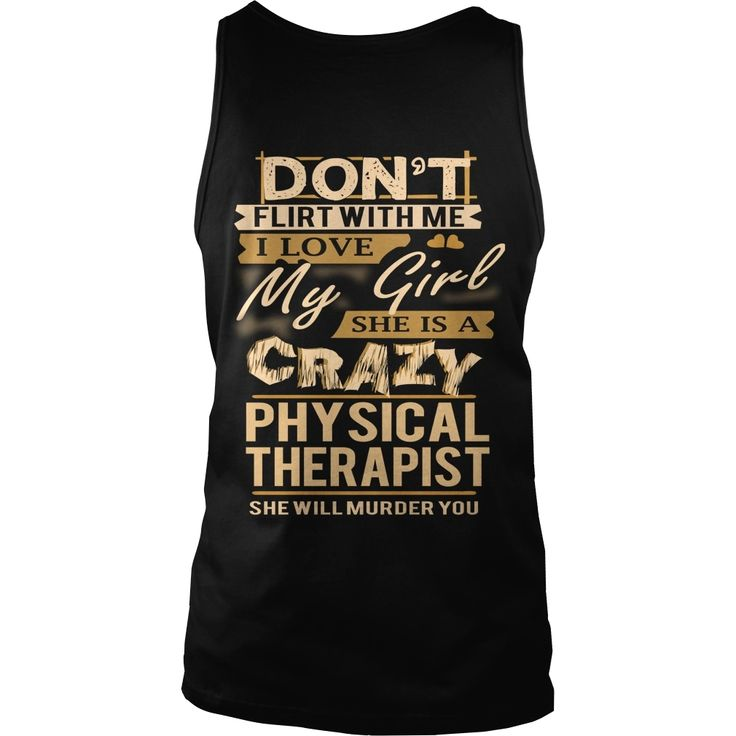 #PHYSICAL THERAPIST Love My Girl, Order HERE ==> https://www.sunfrog.com/LifeStyle/122449716-651320188.html?51147, Please tag & share with your friends who would love it, gardener for beginners, fairy garden, balcony garden #firefighters #brandweer #pompier  #physical therapist jokes, physical therapist humor, physical therapist men  #quote #sayings #quotes #saying #redhead #entertainment #ginger #food #drink #gardening #geek #hair #beauty #health #fitness #history