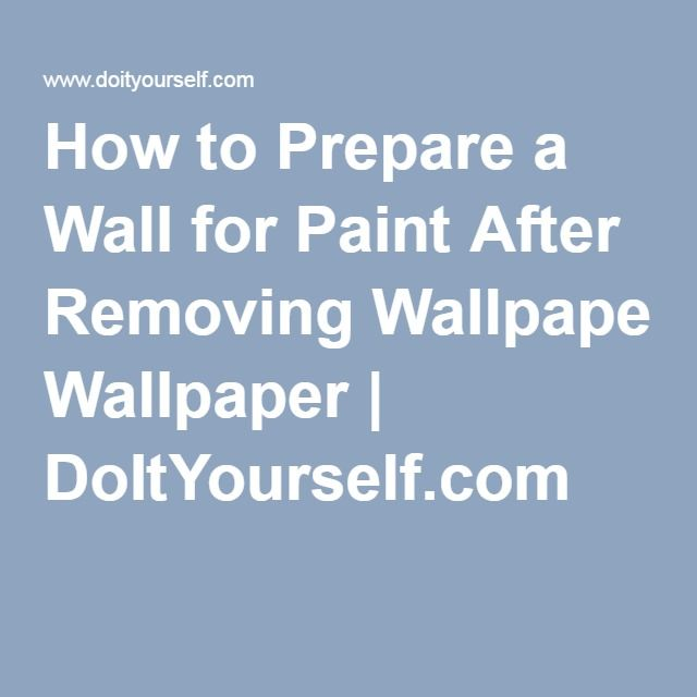 How to Prepare a Wall for Paint After Removing Wallpaper | DoItYourself.com