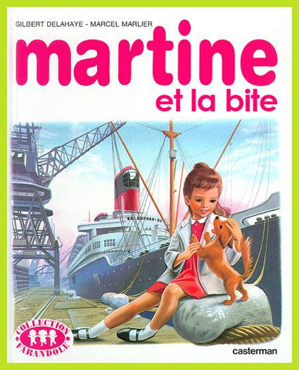 Martine et la bite